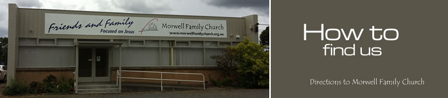 How to find Morwell Family Church